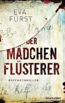 Eva Fürst: Der Mädchenflüsterer