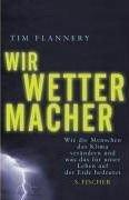 Tim Flannery: Die Wettermacher