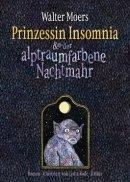 Walter Moers: Prinzessin Insomnia & der alptraumfarbene Nachtmahr