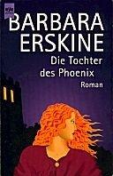 Barbara Erskine: Die Tochter des Phoenix