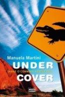 Manuela Martini: Under Cover