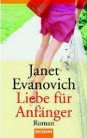 Janet Evanovich: Liebe für Anfänger
