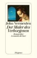 John Vermeulen: Der Maler des Verborgenen