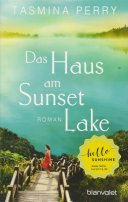 Tasmina Perry: Das Haus am Sunset Lake