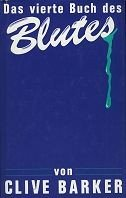 Clive Barker: Das vierte Buch des Blutes