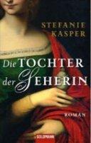 Stefanie Kasper: Die Tochter der Seherin