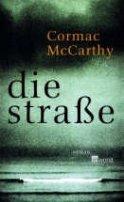 Cormac McCarthy: Die Straße