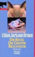 Lilian Jackson Braun: Die Katze, die Geister beschwor