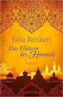 Julia Benkert: Das Flüstern des Himmels