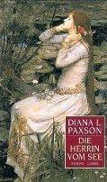 Diana L. Paxson: Die Herrin vom See