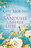 Kate Riordan: Die Sanduhr unserer Liebe