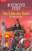 Raymond Feist: Die Gilde des Todes