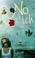 Delphine de Vigan: No & ich