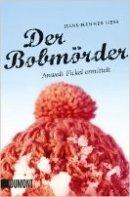 Hans-Henner Hess: Der Bobmörder