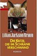 Lilian Jackson Braun: Die Katze, die im Schrank verschwand