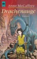 Anne McCaffrey: Drachenauge