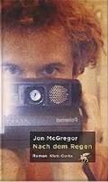 Jon McGregor: Nach dem Regen