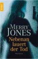 Merry Jones: Nebenan lauert der Tod