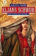Judith Tarr: Elians Schwur