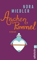 Nora Miedler: Aschenpummel
