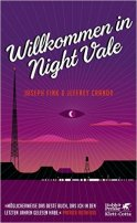 Joseph Fink, Jeffrey Cranor: Willkommen in Night Vale