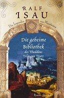 Ralf Isau: Die geheime Bibliothek des Thaddäus Tillmann Trutz
