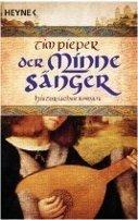 Tim Pieper: Der Minnesänger