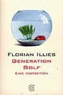 Florian Illies: Generation Golf