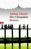 Amitav Gosh: Der Glaspalast