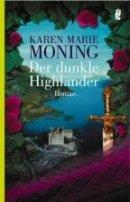 Karen Marie Moning: Der dunkle Highlander