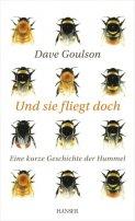 Dave Goulson: Und sie fliegt doch