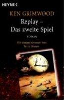 Ken Grimwood: Replay - Das zweite Spiel