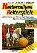 Marlit Hoffmann: Reiterralleys - Reiterspiele