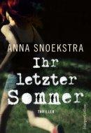 Anna Snoekstra: Ihr letzter Sommer