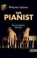 Wladyslaw Szpilman: Der Pianist