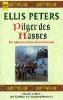 Ellis Peters: Pilger des Hasses