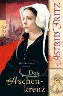 Astrid Fritz: Das Aschenkreuz