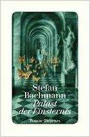 Stefan Bachmann: Palast der Finsternis