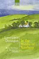 Lawrence Donegan: In the Middle of Nowhere
