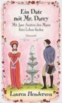 Lauren Henderson: Ein Date mit Mr. Darcy