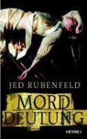 Jed Rubenfeld: Morddeutung