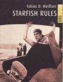 Tobias O. Meißner: Starfish Rules