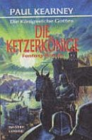 Paul Kearney: Die Ketzerkönige