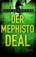 Kaja Bergmann: Der Mephisto-Deal
