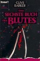 Clive Barker: Das sechste Buch des Blutes