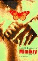 Astrid Paprotta: Mimikry