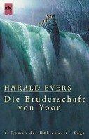 Harald Evers: Die Bruderschaft von Yoor