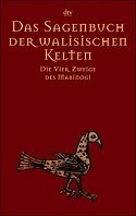 Bernhard Maier: Das Sagenbuch der walisischen Kelten