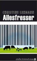 Christine Lehmann: Allesfresser