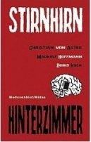 Christian von Aster, Boris Koch, Markolf Hoffmann: Stirnhirnhinterzimmer